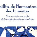 Fr. Tiem publie : Faillite de l'humanisme des Lumières